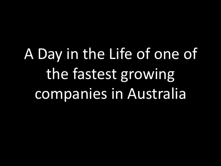 A Day in the Life of one of the fastest growing companies in Australia<br />