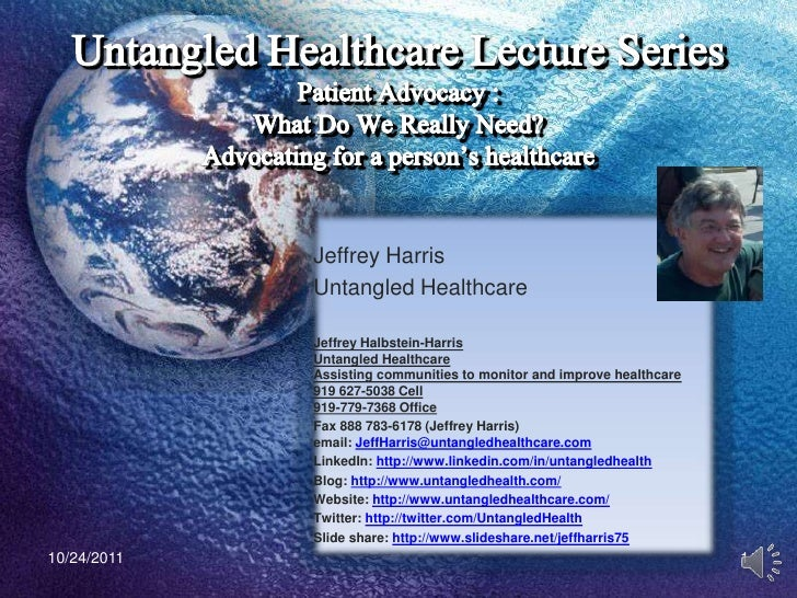 Untangled healthcare lecture series patient advocacy series part one