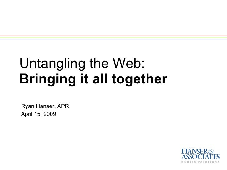 Untangling The Web: Putting it all together