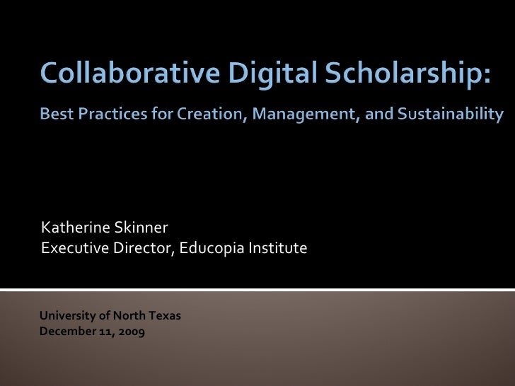 Katherine Skinner - Collaborative Digital Scholarship