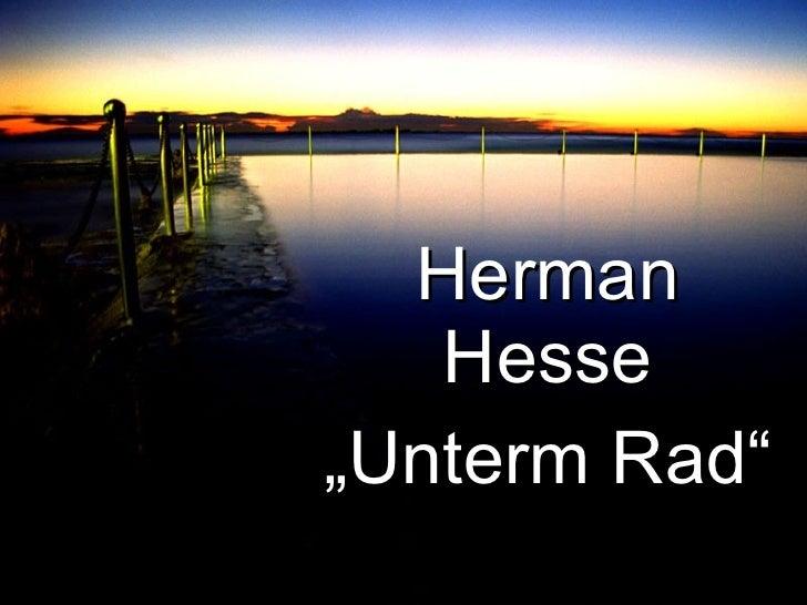 "Herman Hesse "" Unterm Rad"""
