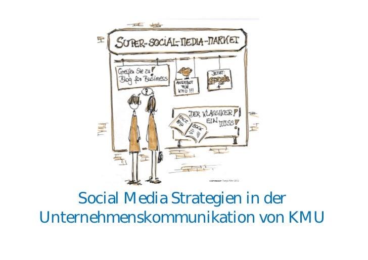 Social Media Strategien in derUnternehmenskommunikation von KMU
