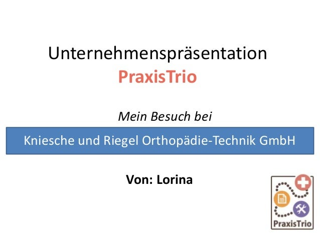 Unternehmenspräsentation von Lorina: Kniesche Orthopädie