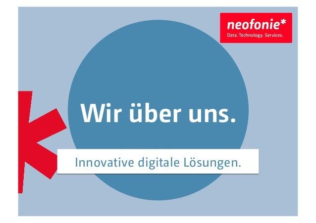 Wir über uns. Innovative digitale Lösungen.