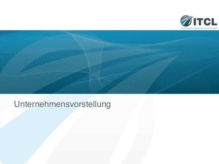 ITCL GmbH - Logistikplanung und Logistikinnovation