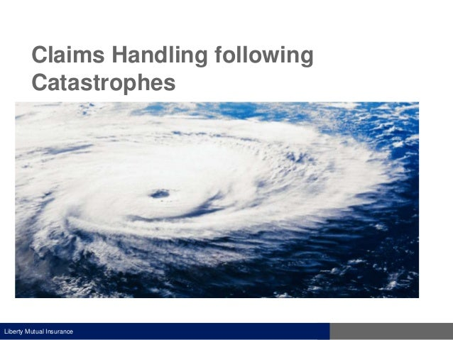 Unti-Claims Handling Following Catastrophes 2013-10