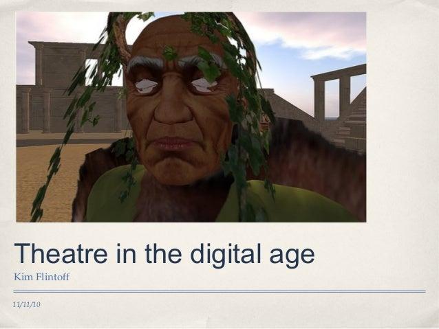 Theatre in the Digital Age