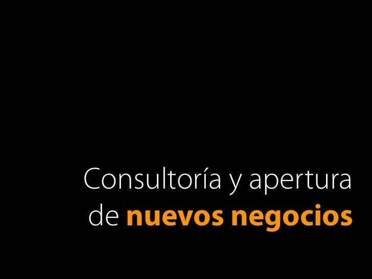 Consultoría y aperturade nuevos negocios
