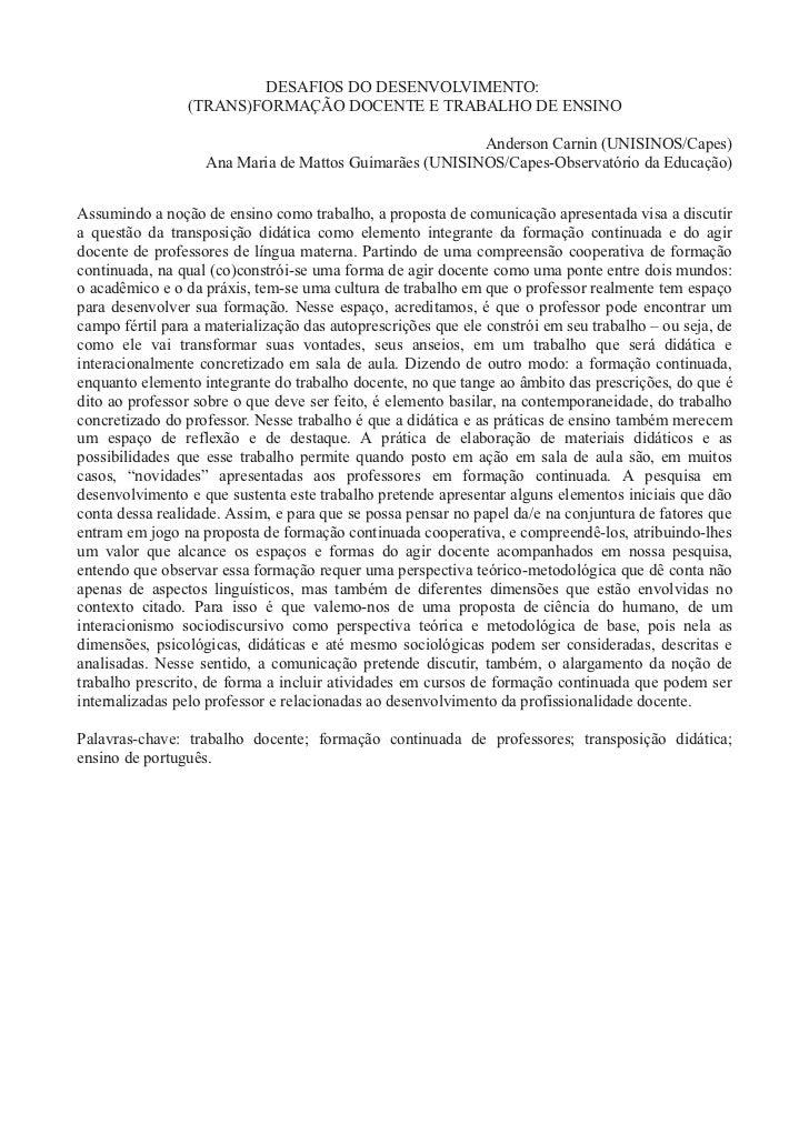 DESAFIOS DO DESENVOLVIMENTO:                 (TRANS)FORMAÇÃO DOCENTE E TRABALHO DE ENSINO                                 ...