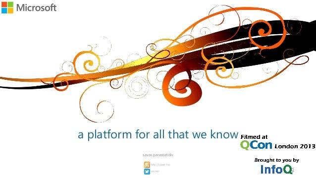 a platform for all that we knowsavas parastatidissavasphttp://savas.me