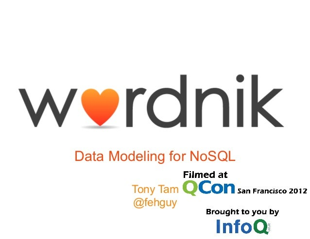 Data Modeling for NoSQLTony Tam@fehguy