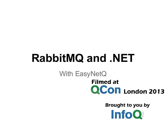 RabbitMQ and .NET with EasyNetQ