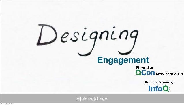 Designing for Engagement