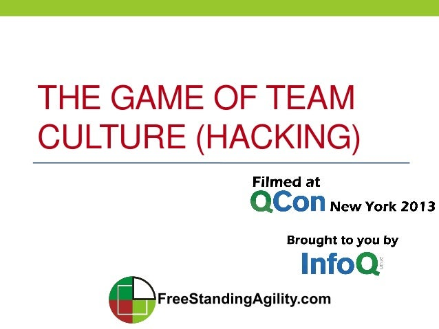 THE GAME OF TEAM CULTURE (HACKING)