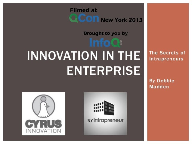 Innovation in the Enterprise: The Intrapreneurs behind the Scene