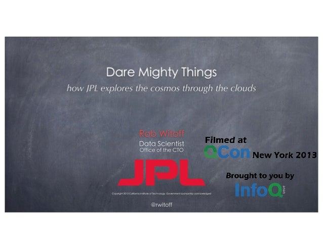Watch the video with slide synchronization on InfoQ.com! http://www.infoq.com/presentations /JPL-cloud  InfoQ.com: News & ...