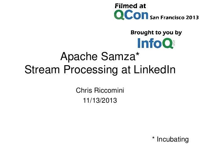 Samza: Real-time Stream Processing at LinkedIn
