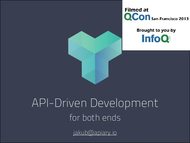 API-Driven Development for both ends jakub@apiary.io