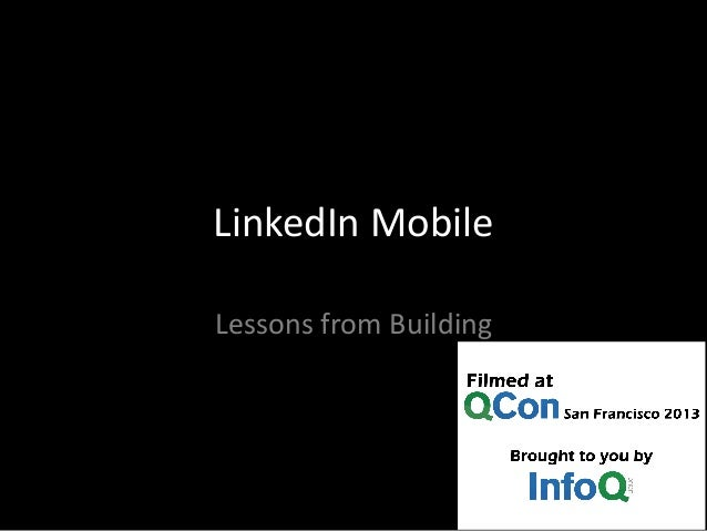 LinkedIn Mobile Lessons from Building