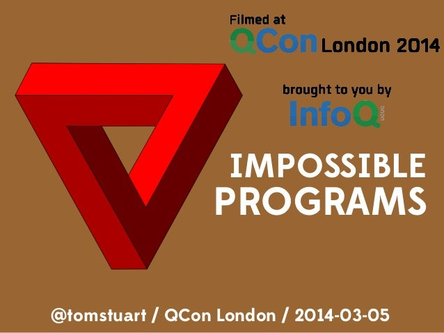 Impossible Programs