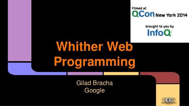 Whither Web Programming Gilad Bracha Google