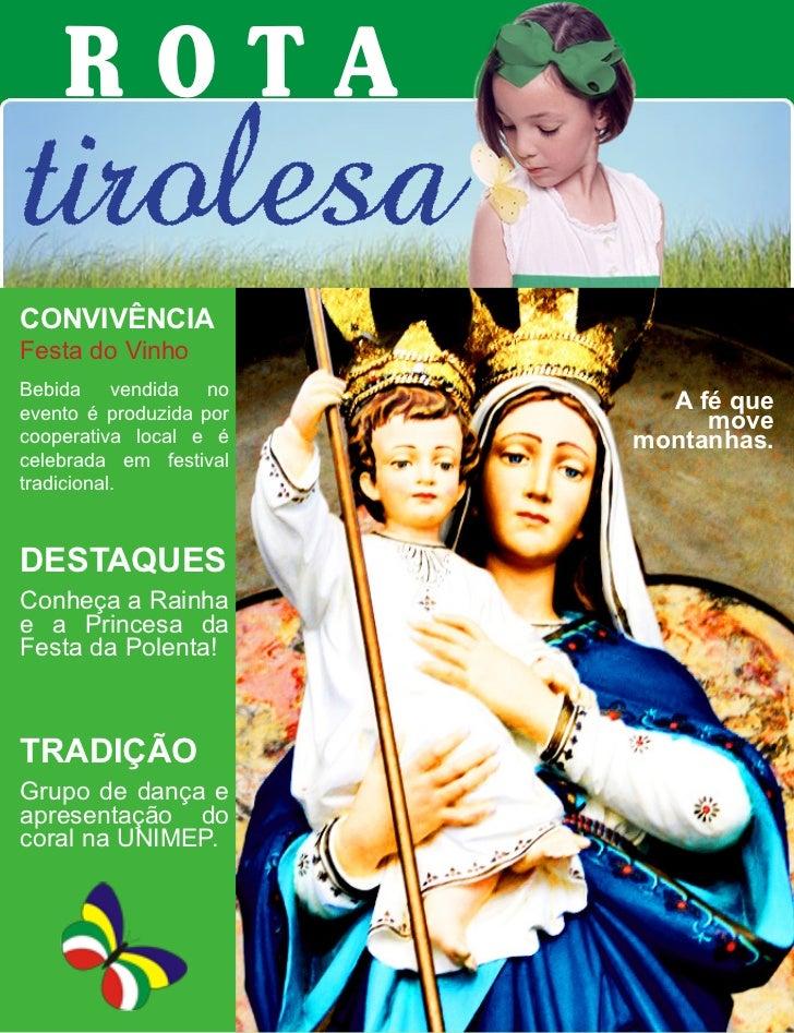 ROTAtirolesaCONVIVÊNCIAFesta do VinhoBebida vendida noevento é produzida por                           A fé que           ...