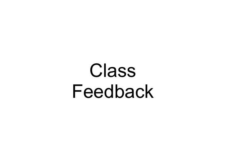 Class Feedback