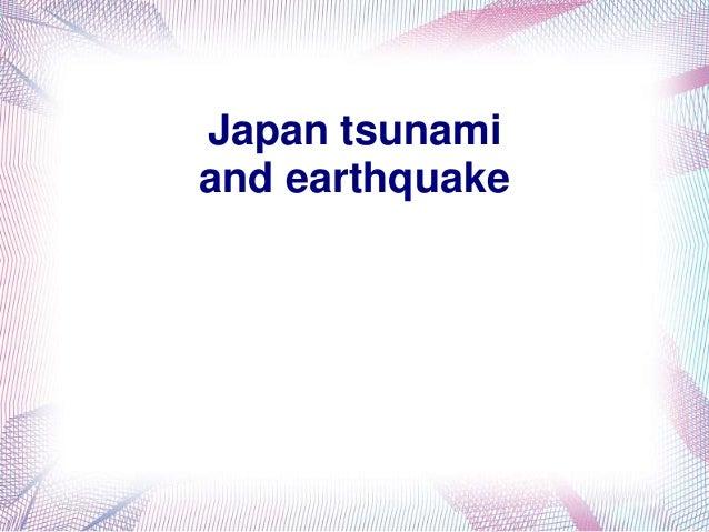 Japan tsunami and earthquake