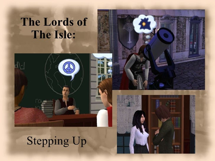 The Lords of The Isle: Stepping Up