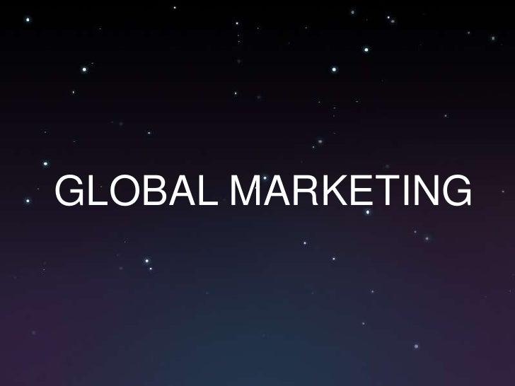 GLOBAL MARKETING<br />