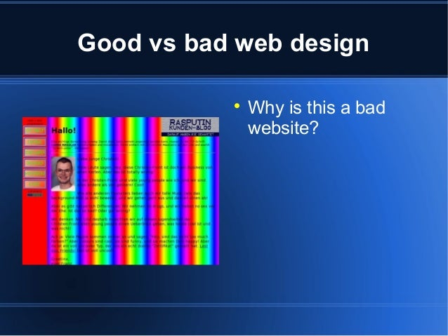 Good vs bad web design   Why is this a bad website?