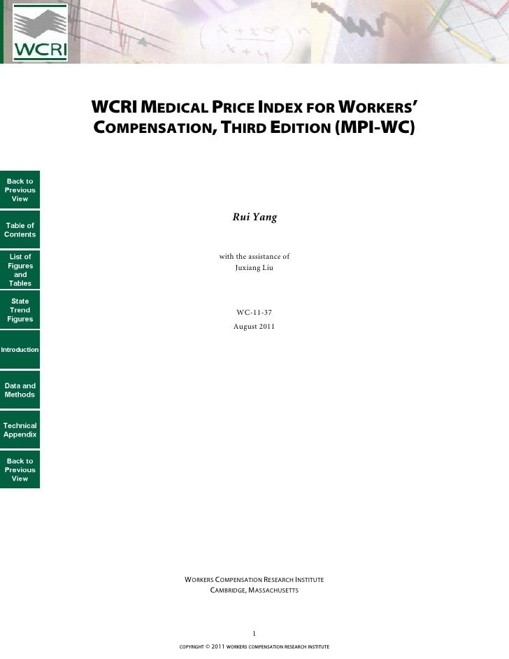WCRI MEDICAL PRICE INDEX FOR WORKERS'COMPENSATION, THIRD EDITION (MPI-WC)                             Rui Yang            ...