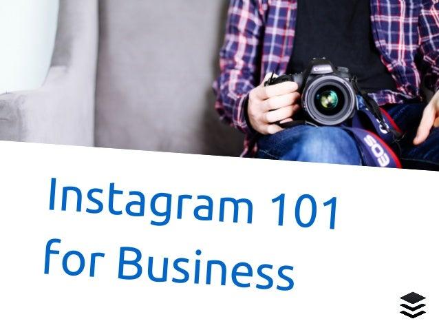 Instagram 101 for Business