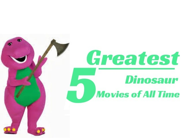 LIKE A PRO Greatest Movies of All Time 5 Dinosaur