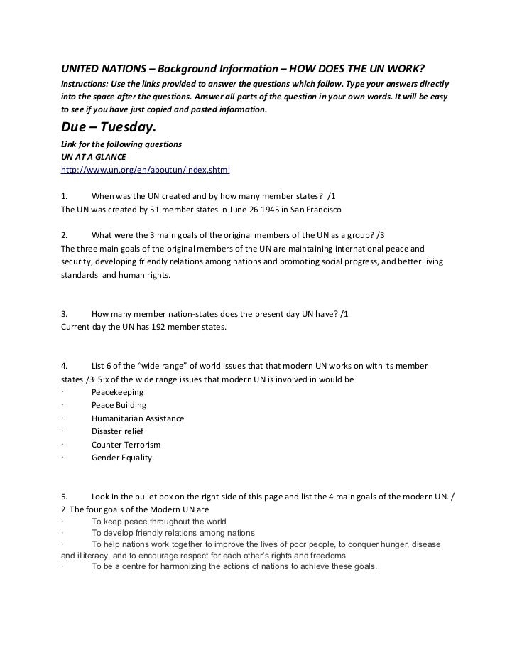 UNITED NATIONS – Background Information – HOW DOES THE UN WORK?Instructions: Use the links provided to answer the question...