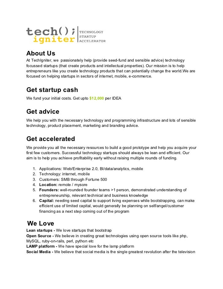 About UsAt TechIgniter, we passionately help (provide seed-fund and sensible advice) technologyfocussed startups (that cre...