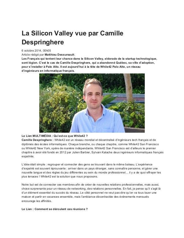 LaSiliconValleyvueparCamille Despringhere 6octobre2014,00h05 ArticlerédigéparMatthieuDessureault. LesFran...