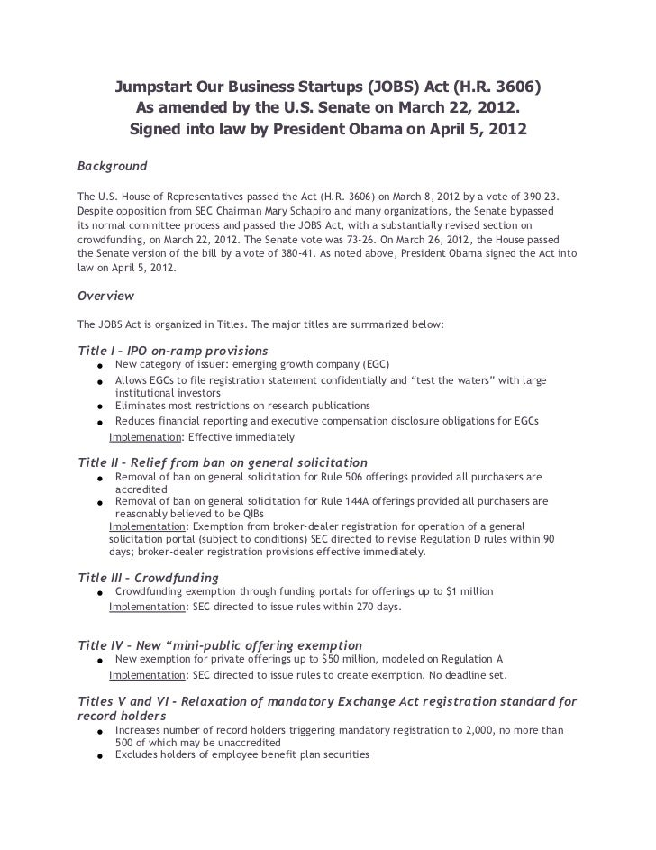Jumpstart Our Business Startups (JOBS) Act (H.R. 3606)           As amended by the U.S. Senate on March 22, 2012.         ...