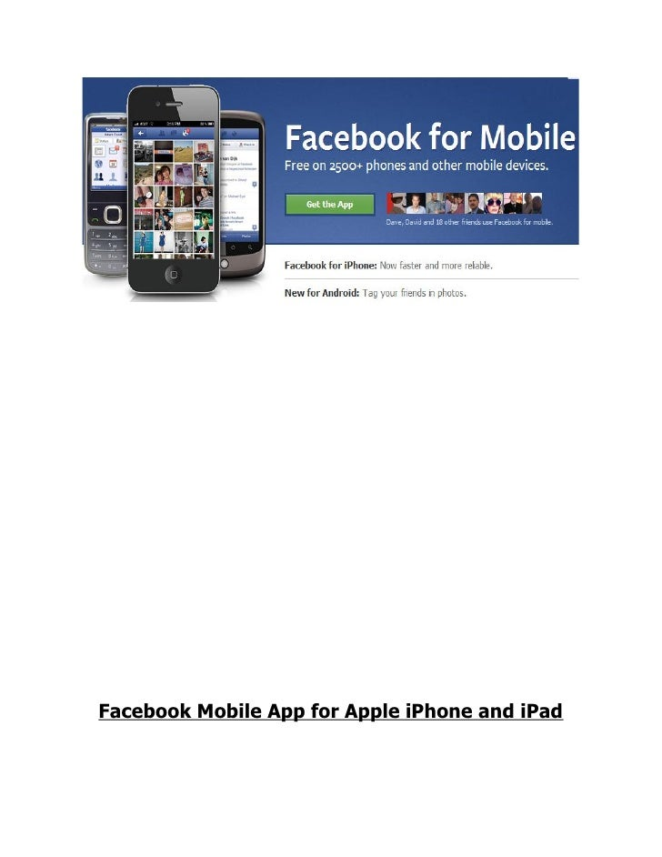Facebook Mobile App for iPhone, iPad and Android Phones