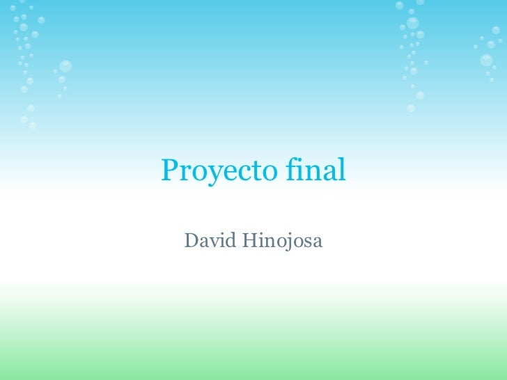 Proyecto final David Hinojosa