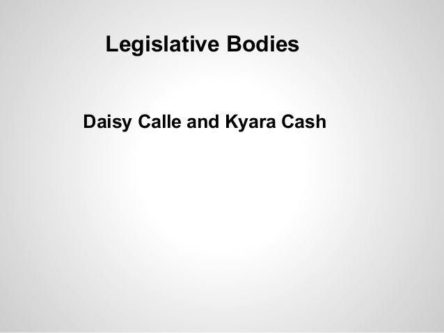 Legislative Bodies