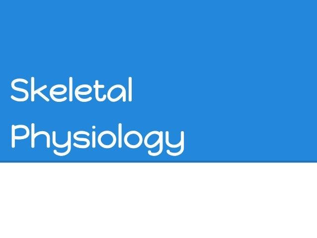 SkeletalPhysiology