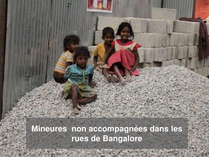 Mineures non accompagnées dans les         rues de Bangalore