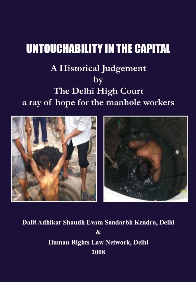 UNTOUCHABILITY in the capital A Historical Judgement by The Delhi High Court a ray of hope for the manhole workers  Dalit ...