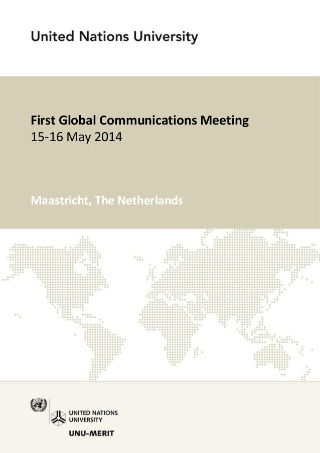 First Global Communications Meeting 15-16 May 2014 Maastricht, The Netherlands