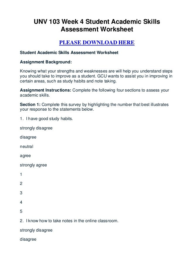 UNV 103 Week 4 Student Academic Skills                 Assessment Worksheet                     PLEASE DOWNLOAD HEREStuden...