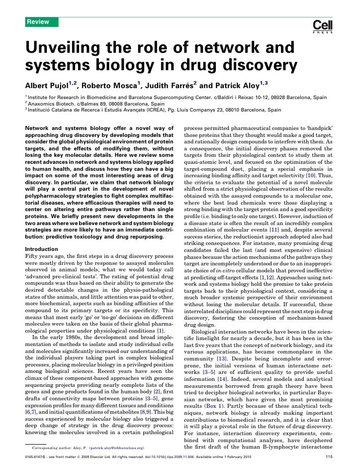 Review    Unveiling the role of network and systems biology in drug discovery Albert Pujol1,2, Roberto Mosca1, Judith Farr...