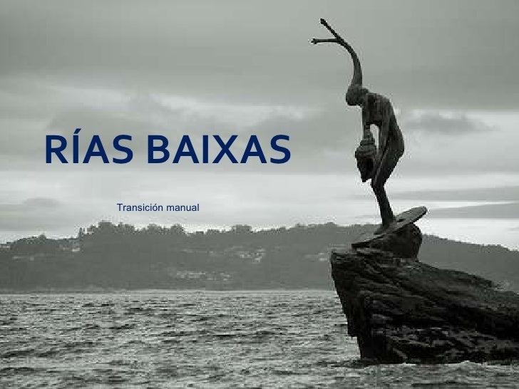 Un viaje por la Rías Baixas