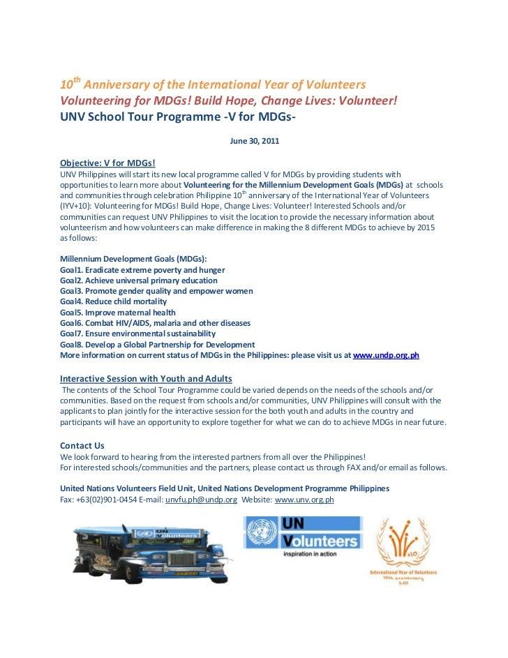10th Anniversary of the International Year of VolunteersVolunteering for MDGs! Build Hope, Change Lives: Volunteer!UNV Sch...