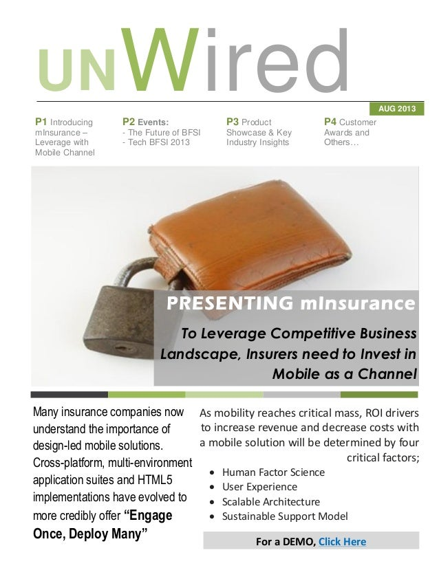 WiredUN AUG 2013 P1 Introducing mInsurance – Leverage with Mobile Channel P2 Events: - The Future of BFSI - Tech BFSI 2013...